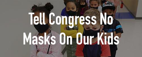 No Mask Mandate for Kids