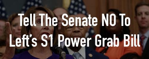 Help Stop SB1 Leftist Partisan Power Grab Bill!