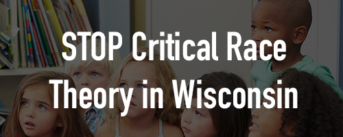 Stop Critical Race Theory in Wisconsin